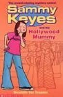 Sammy Keyes and the Hollywood Mummy (Sammy Keyes, #6)