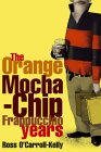 The Orange Mocha-Chip Frappuccino Years
