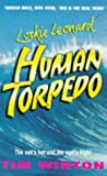 Human Torpedo (Lockie Leonard, #1)
