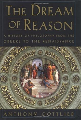 The Dream of Reason: A History of Western Philosophy from