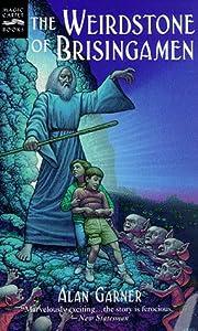 The Weirdstone of Brisingamen (Tales of Alderley, #1)