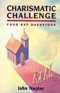 Charismatic Challenge: 4 Key Questions