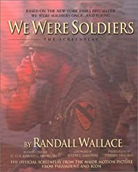 We Were Soldiers: The Screenplay