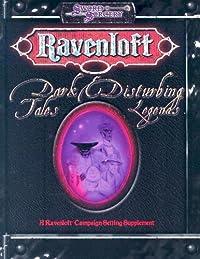 Dark Tales & Disturbing Legends