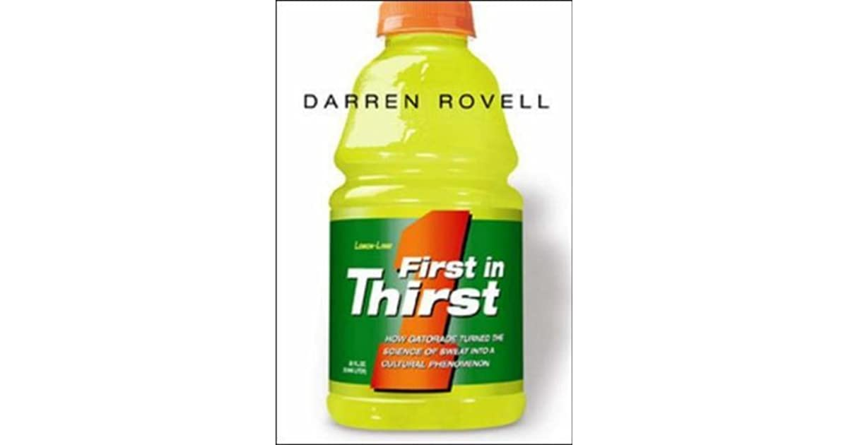 e6c236cb718 First in Thirst: How Gatorade Turned the Science of Sweat Into a Cultural  Phenomenon