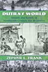 Dutra's World: Wealth and Family in Nineteenth-Century Rio de Janeiro