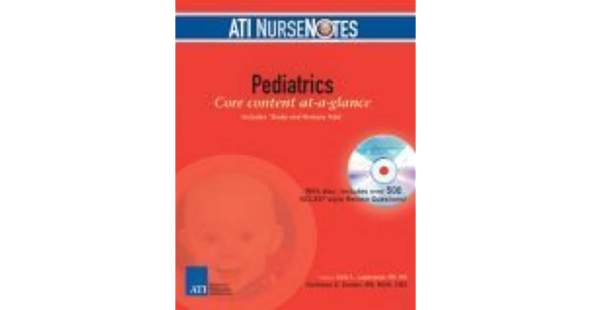 Ati Nursenotes Pediatrics By Kathleen E Snider