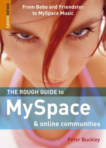 The Rough Guide to My space and