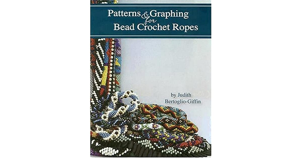 Patterns Graphing For Bead Crochet Ropes By Judith Bertoglio Giffin