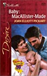 Baby: MacAllister-Made (The Baby Bet, #6)