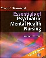 Essentials Of Psychiatric Mental Health Nursing Concepts Of Care In