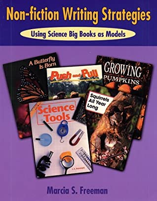 Non-Fiction Writing Strategies: Using Science Big Books as Models