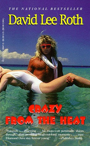 Crazy From The Heat By David Lee Roth