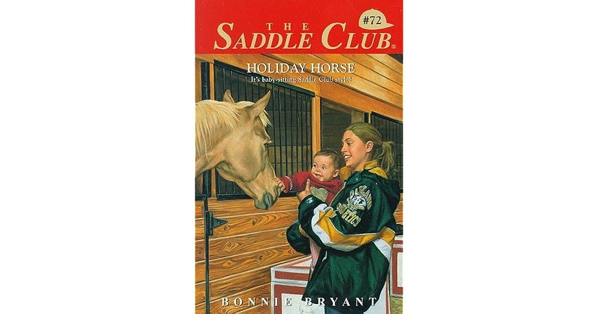 Holiday Horse Saddle Club 72 By Bonnie Bryant
