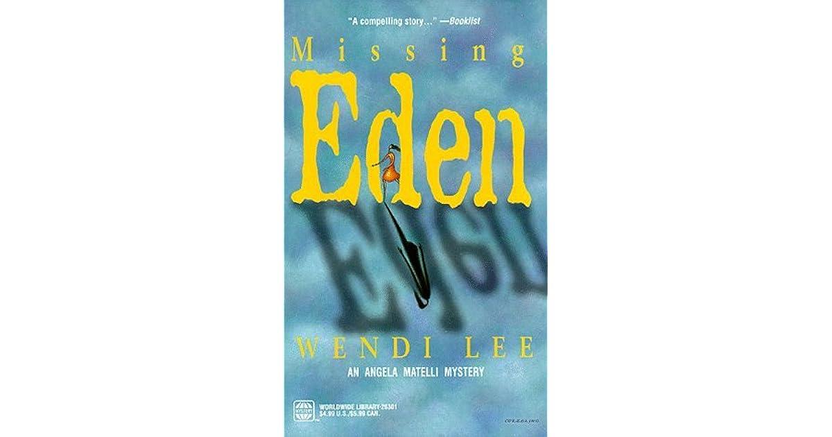 Missing Eden Angela Matelli 2 By Wendi Lee