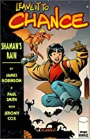 Shaman's Rain (Leave It to Chance, Book 1)