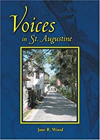 Voices in St. Augustine