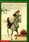 Ride of Courage (Treasured Horses Collection)