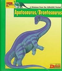 Looking At... Apatosaurus/Brontosaurus