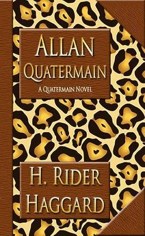 Allan Quatermain (Allan Quatermain #2)