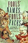 Fools' Names, Fools' Faces