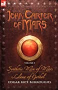 Synthetic Men of Mars / Llana of Gathol