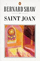 Saint Joan: A Chronicle Play in Six Scenes & an Epilogue (Shaw Library)