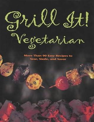 Grill It! Vegetarian