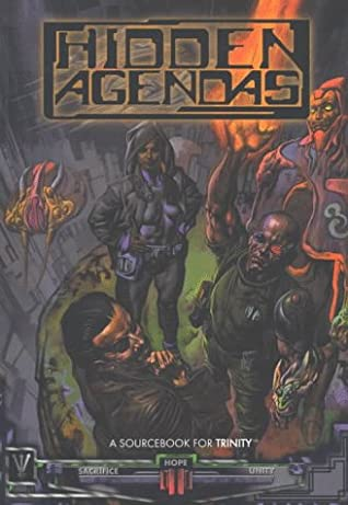 Hidden Agendas: A Sourcebook for Trinity With Storytellers Screen