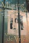 Missing Sarah by Maggie de Vries