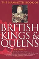Mammoth Book Of British Kings And Queens (Mammoth)