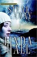 Steal Away (Teri Blake-Addison, #1)