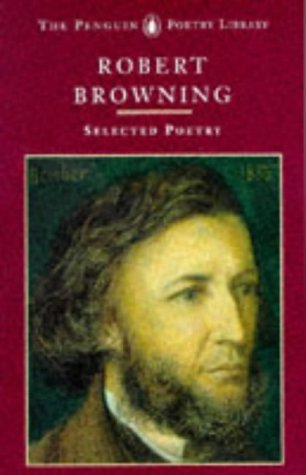 Browning: Selected Poetry