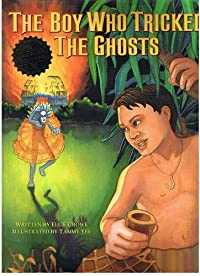 The Boy Who Tricked Ghosts