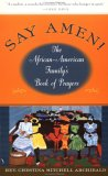 Say Amen!: The African American Family's Book of Prayers