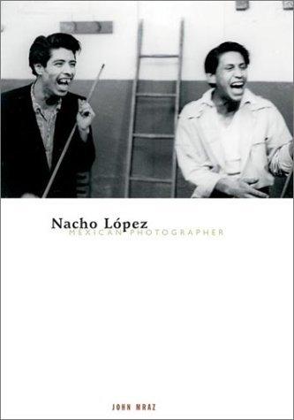 Nacho Lopez, Mexican Photographer