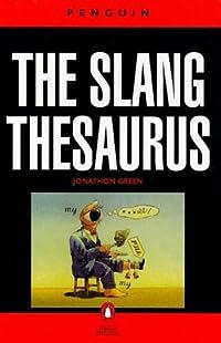 The Slang Thesaurus