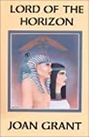Lord Of The Horizon By Joan Marshall Grant