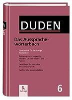 Der Duden in 12 Bänden, Band 6: Das Aussprachewörterbuch