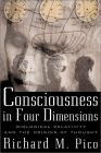 Consciousness in Four Dimensions: Biological Relativity and the Origins of Thought