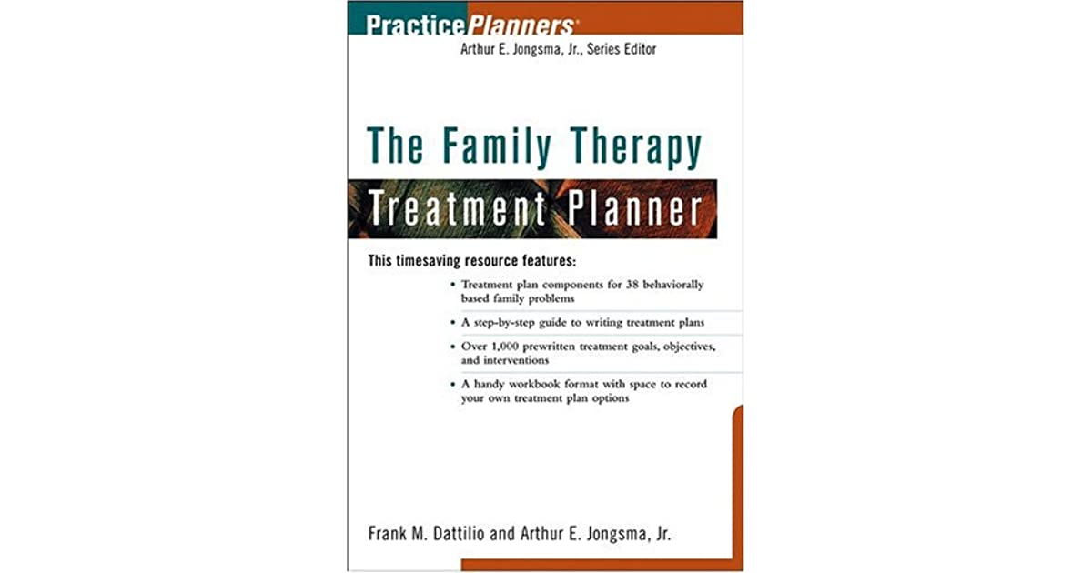 The Family Therapy Treatment Planner by Arthur E. Jongsma Jr.