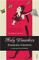 Holy Disorders (Gervase Fen, #2)