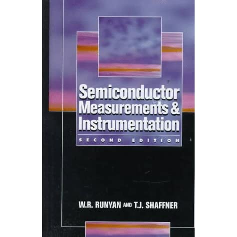 Semiconductor measurements and instrumentation by wr runyan fandeluxe Image collections
