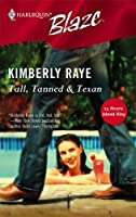 Tall, Tanned & Texan (Harlequin Blaze #233)