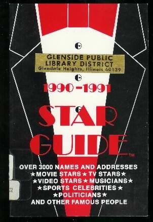 Star Guide, 1990-1991: Where to Reach Over 3000 Movie Stars, TV Stars, Rock Stars, Sports Stars, & Other Famous Celebrities