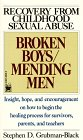 Broken Boys/Mending Men: Recovery from Childhood Sexual Abuse