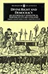 Divine Right and Democracy: An Anthology of Political Writing in Stuart England
