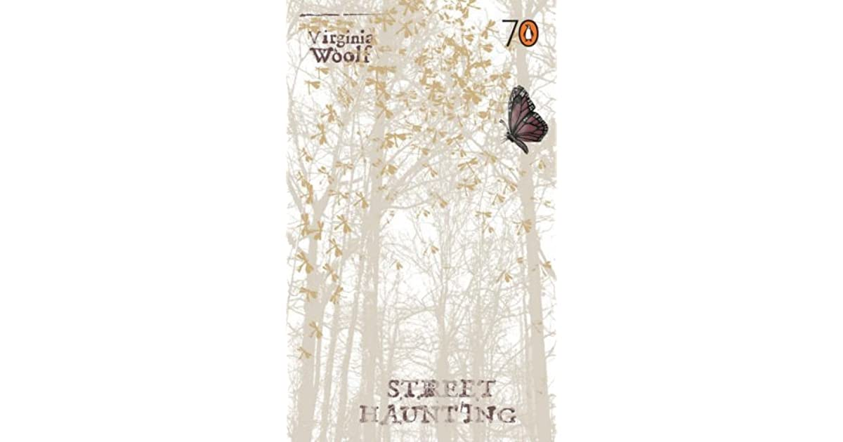 Street Haunting By Virginia Woolf