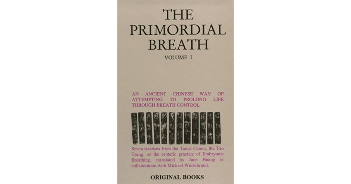 Primordial Breath: An Ancient Chinese Way of Prolonging Life