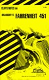 Cliffs Notes on Bradbury's Fahrenheit 451 (Cliffs notes)